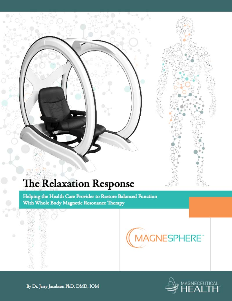 Magneceuticals - The Relaxation Response